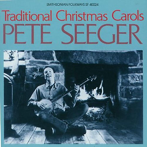 Alliance Pete Seeger - Traditional Christmas Carols thumbnail