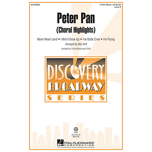 Hal Leonard Peter Pan (Choral Highlights Discovery Level 2) 3-Part Mixed arranged by Mac Huff thumbnail