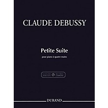 Durand Petite Suite (1 Piano, 4 Hands) Editions Durand Series Softcover