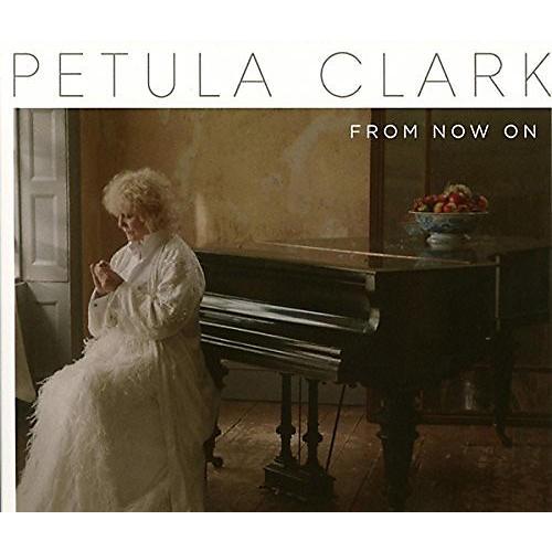 Alliance Petula Clark - From Now on thumbnail