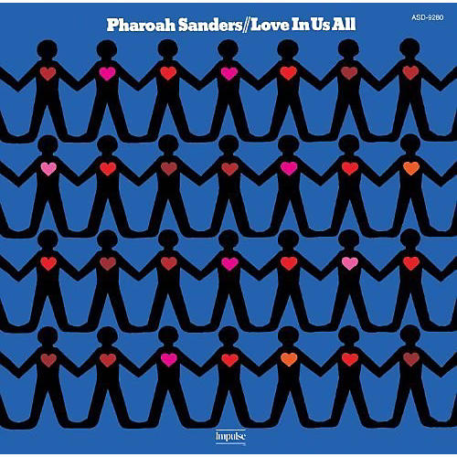 Alliance Pharoah Sanders - Love in Us All: Limited thumbnail