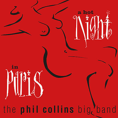 Alliance Phil Collins - Hot Night In Paris thumbnail