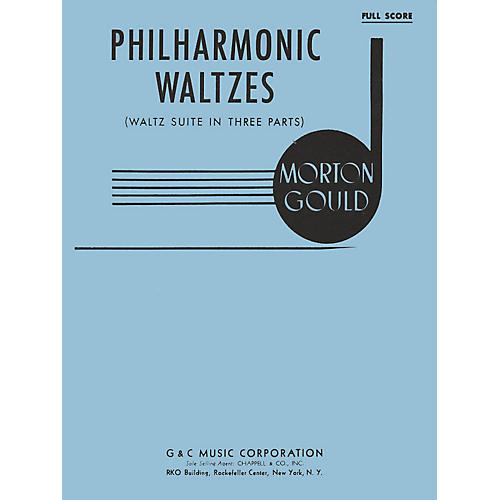 G. Schirmer Philharmonic Waltzes (Full Score) Study Score Series Composed by Morton Gould thumbnail