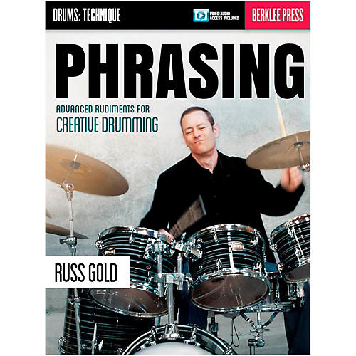 Berklee Press Phrasing: Advanced Rudiments For Creative Drumming - Berklee Press (Book/Online Audio) thumbnail