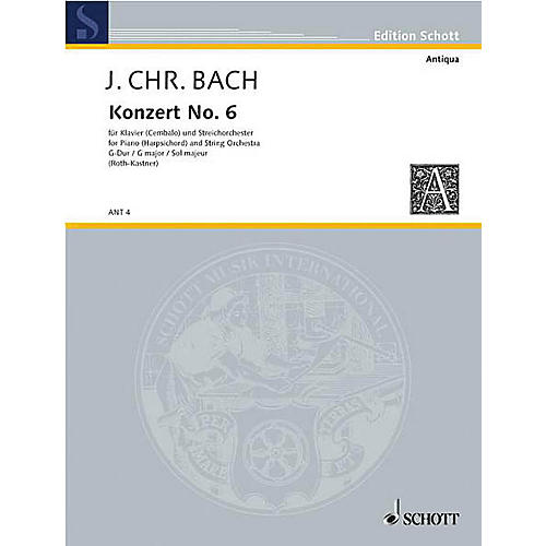 Schott Piano Concerto No. 6 G Major Schott Composed by Johann Christian Bach Arranged by Paula Roth-Kastner thumbnail