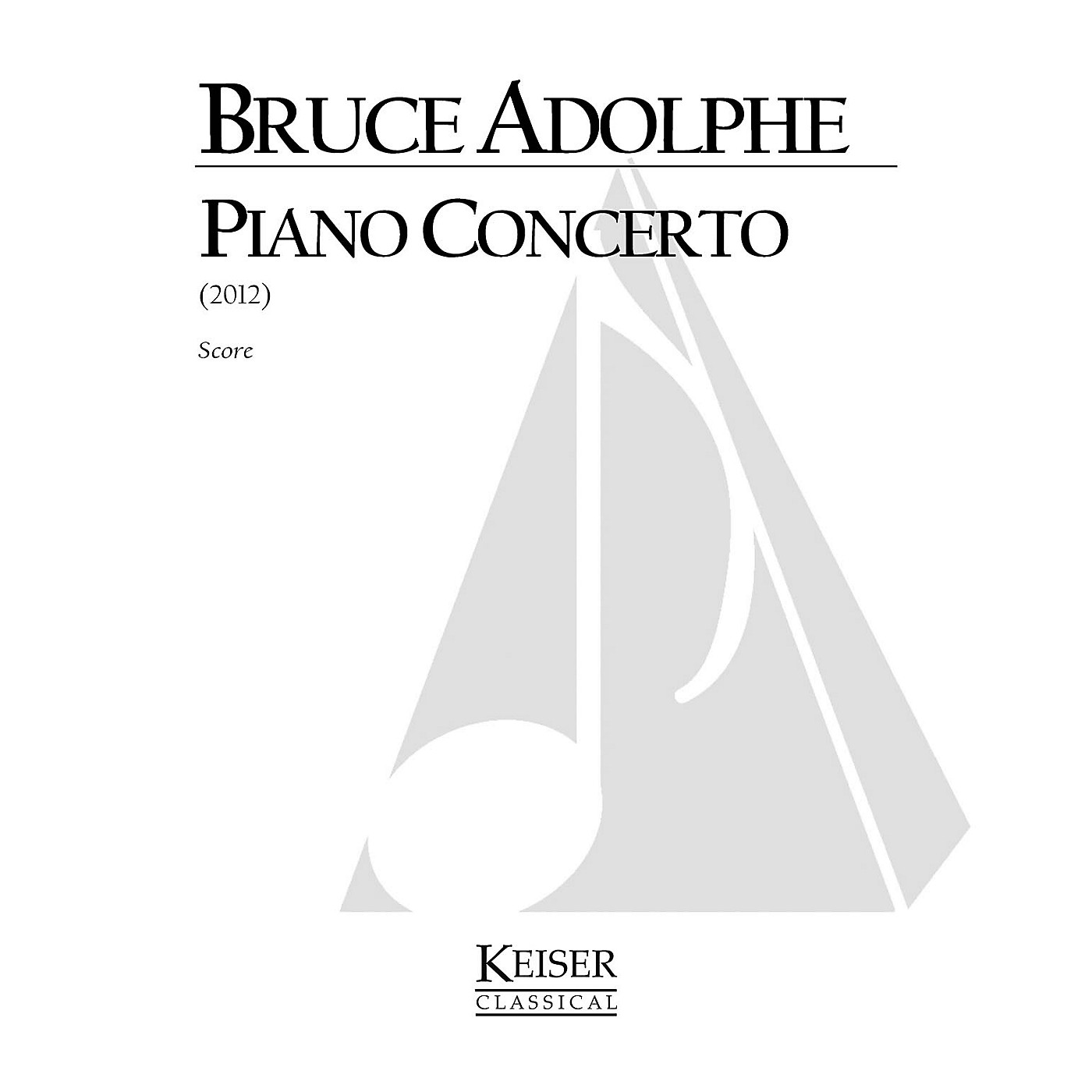 Lauren Keiser Music Publishing Piano Concerto (Set of 2 Reduced Performance Scores) LKM Music Series by Bruce Adolphe thumbnail