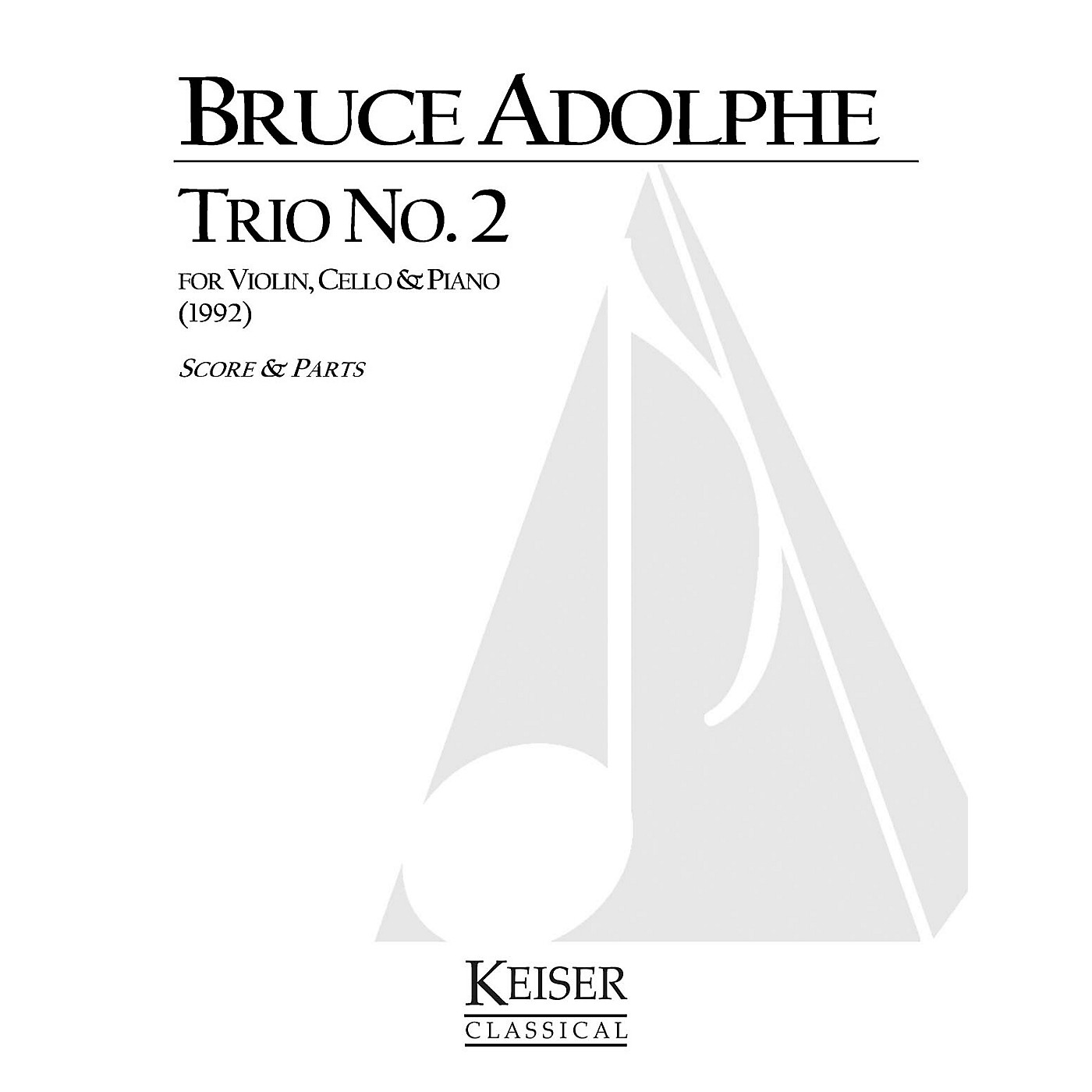 Lauren Keiser Music Publishing Piano Trio No. 2 (Piano, Violin, Cello) LKM Music Series Composed by Bruce Adolphe thumbnail
