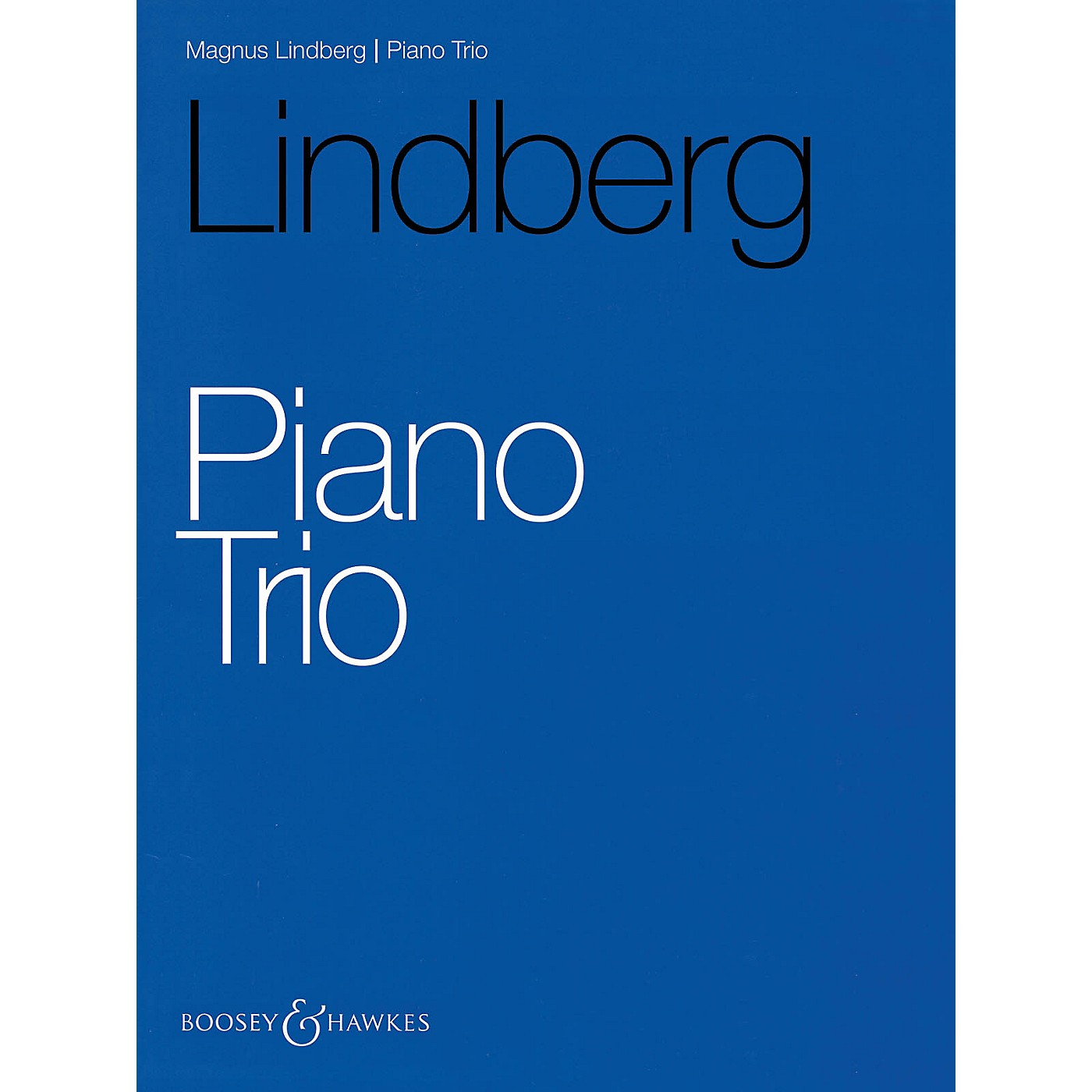 Boosey and Hawkes Piano Trio (Score and Parts) Boosey & Hawkes Chamber Music Series Softcover Composed by Magnus Lindberg thumbnail