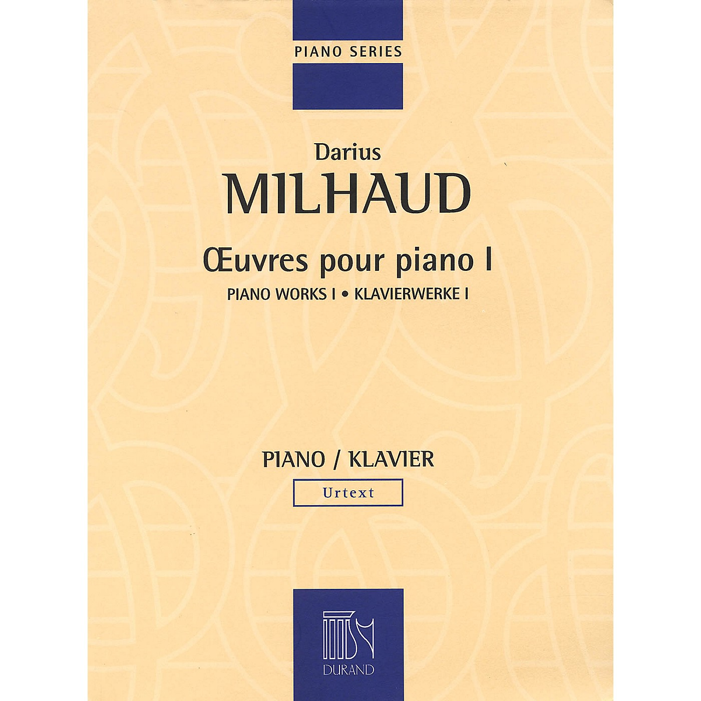 Editions Durand Piano Works - Volume I Editions Durand Series Composed by Darius Milhaud thumbnail