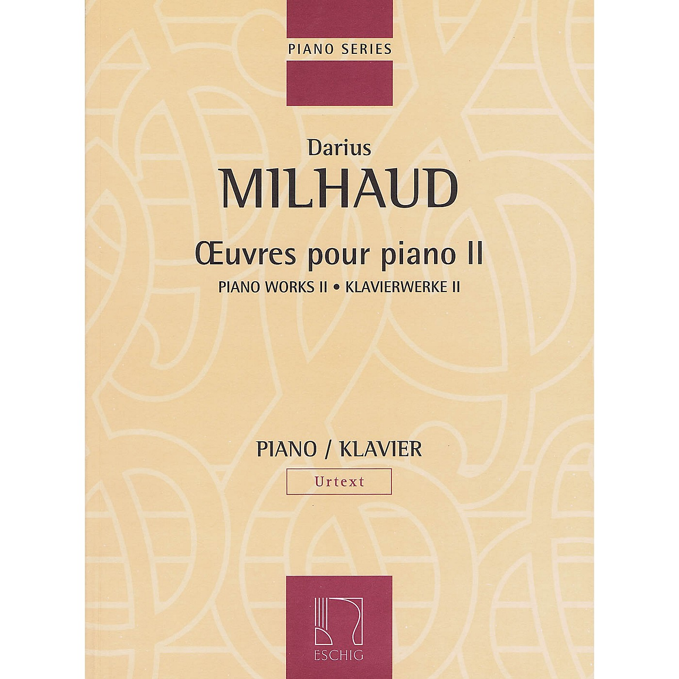 Max Eschig Piano Works - Volume II Editions Durand Softcover Composed by Darius Milhaud Edited by Thomas Hammje thumbnail