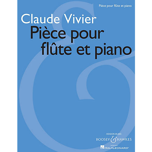 Boosey and Hawkes Pièce pour flûte et piano (Score and Part) Boosey & Hawkes Miscellaneous Series Composed by Claude Vivier thumbnail