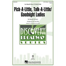 Hal Leonard Pick-a-little, Talk-a-little/Goodnight Ladies (from The Music Man) 3-Part Mixed by Cristi Cary Miller