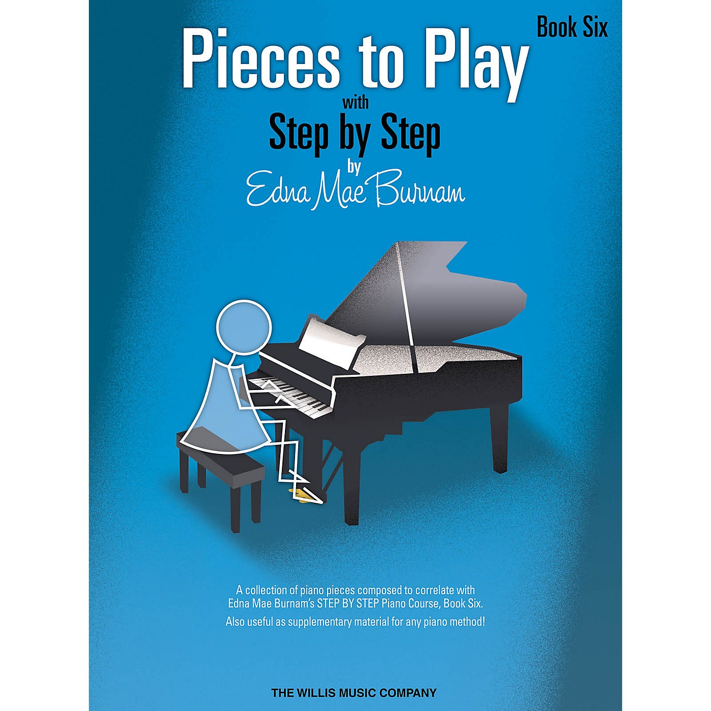 Willis Music Pieces to Play - Book 6 Willis Series Book by Edna Mae Burnam (Level Late Inter) thumbnail