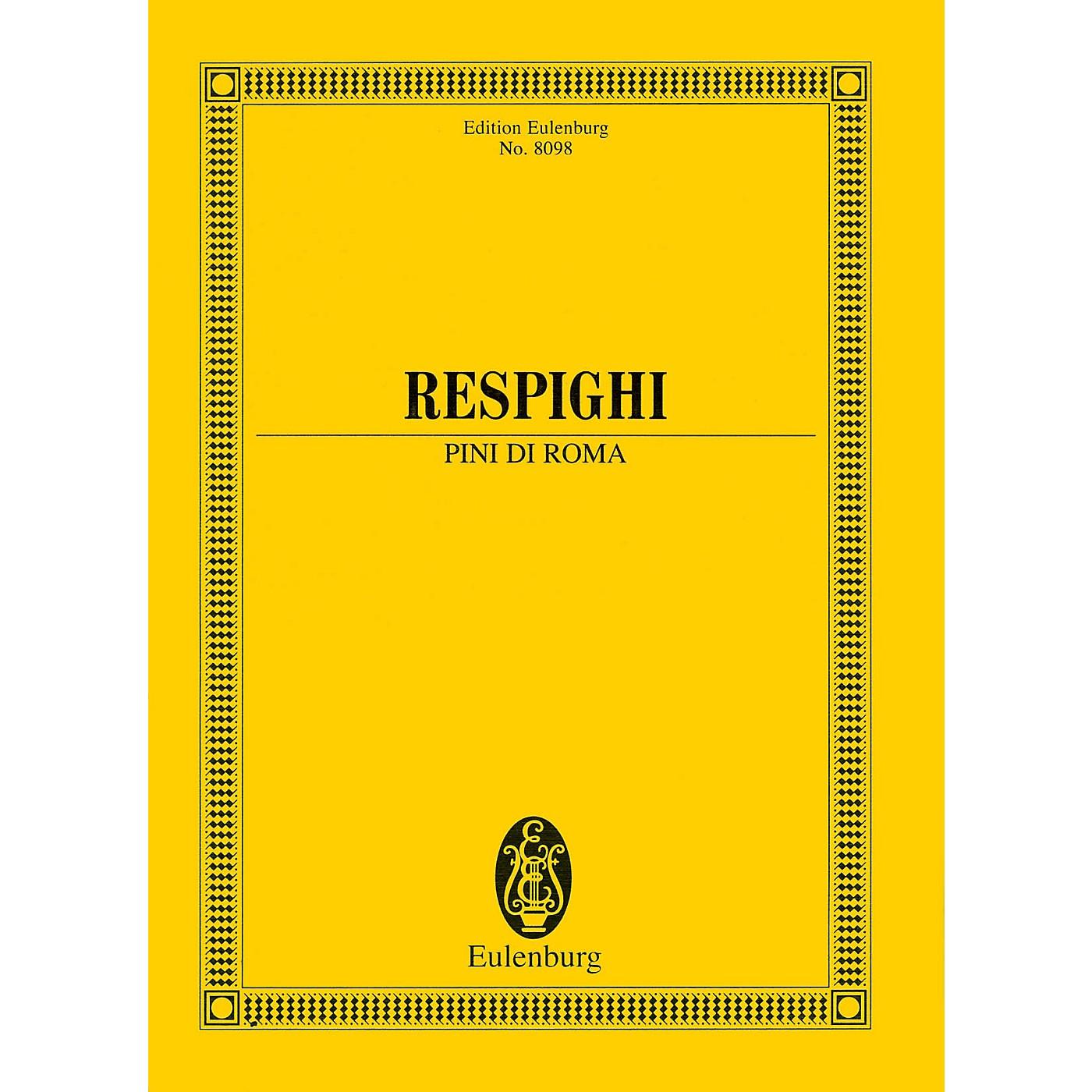 Eulenburg Pini di Roma (Pines of Rome) (Study Score) Study Score Series Softcover Composed by Ottorino Respighi thumbnail