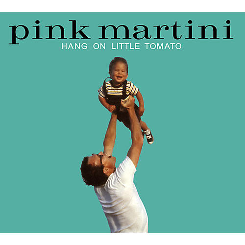 Alliance Pink Martini - Hang On Little Tomato thumbnail
