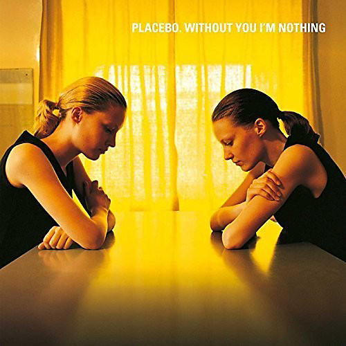 Alliance Placebo - Without You I'm Nothing thumbnail