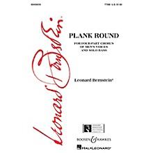 Plank Round (from Peter Pan) (TTBB) TTBB Composed by Leonard Bernstein
