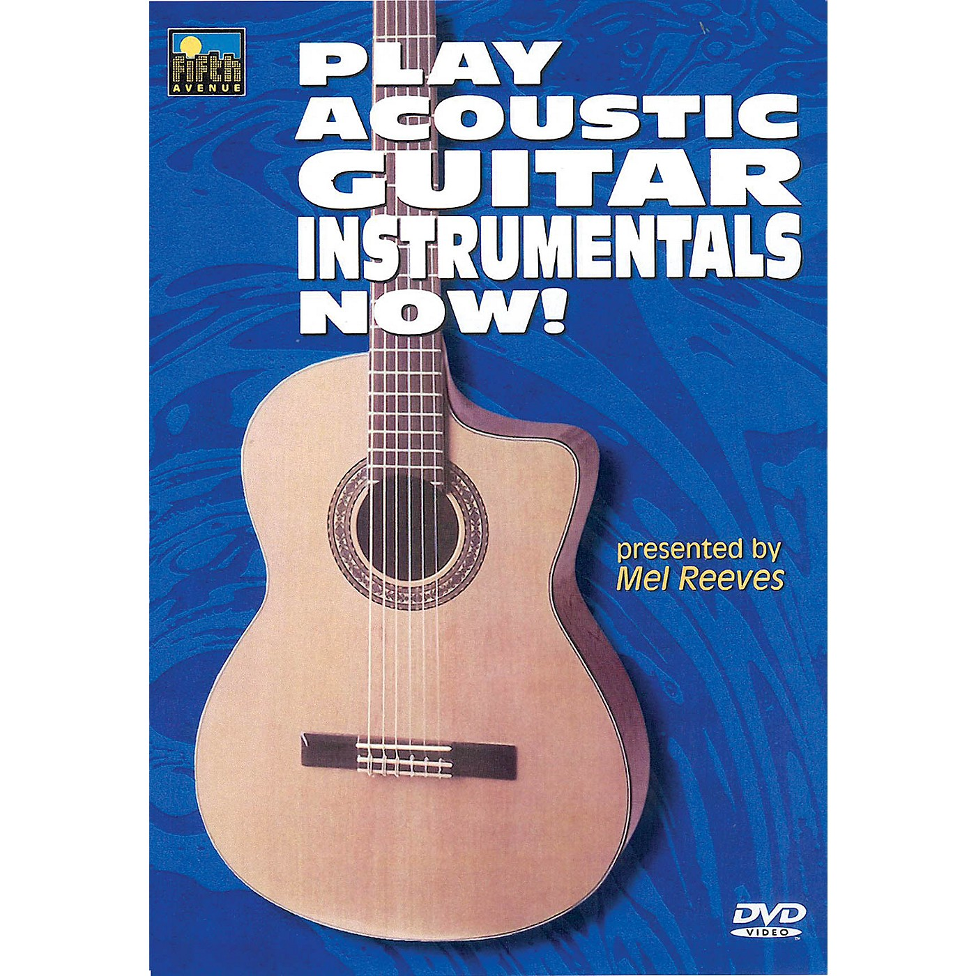 Music Sales Play Acoustic Guitar Instrumentals Now! Music Sales America Series DVD Written by Mel Reeves thumbnail