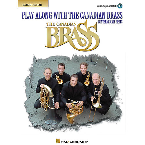 Canadian Brass Play Along with The Canadian Brass - Conductor Book Brass Ensemble Book Audio Online thumbnail