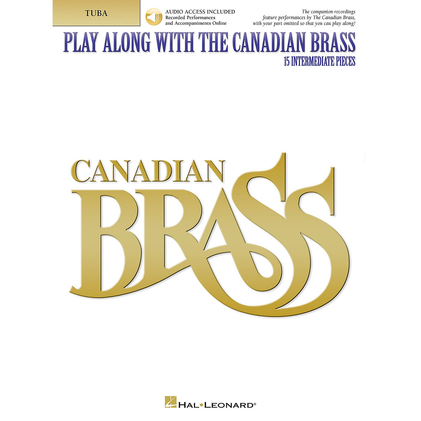 Canadian Brass Play Along with The Canadian Brass - Tuba (B.C.) Brass Ensemble Book/Audio Online by The Canadian Brass thumbnail