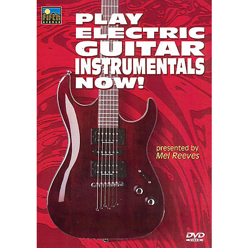 Music Sales Play Electric Guitar Instrumentals Now! Music Sales America Series DVD Written by Mel Reeves thumbnail