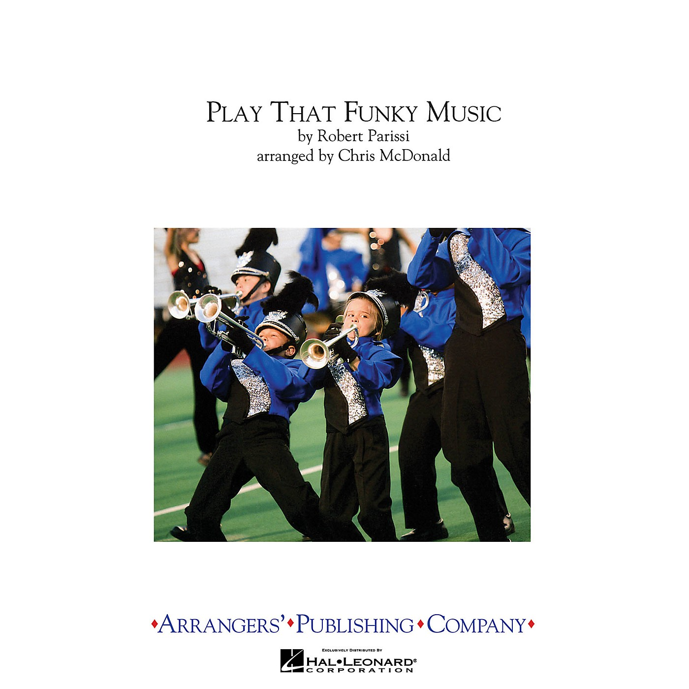 Arrangers Play That Funky Music Marching Band Level 3 by Wild Cherry Arranged by Chris McDonald thumbnail