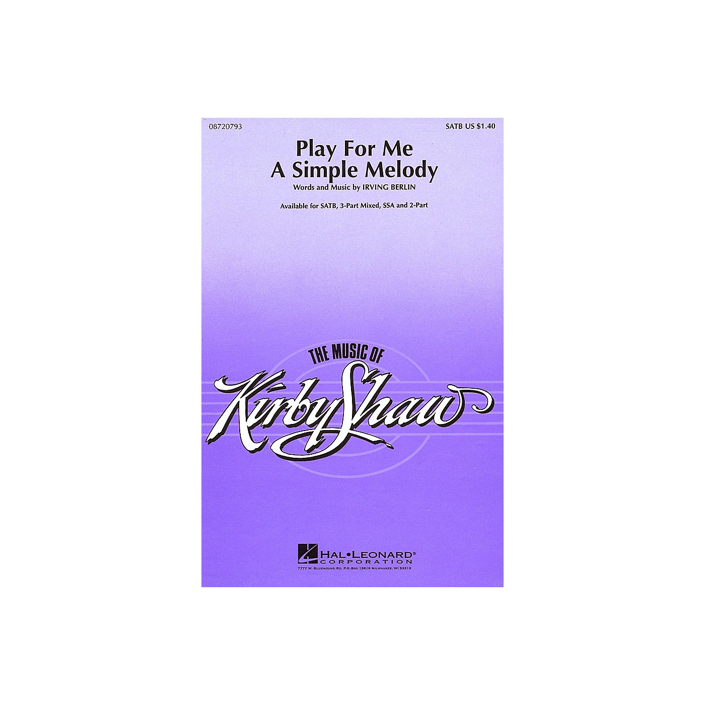 Hal Leonard Play for Me a Simple Melody SATB arranged by Kirby Shaw thumbnail
