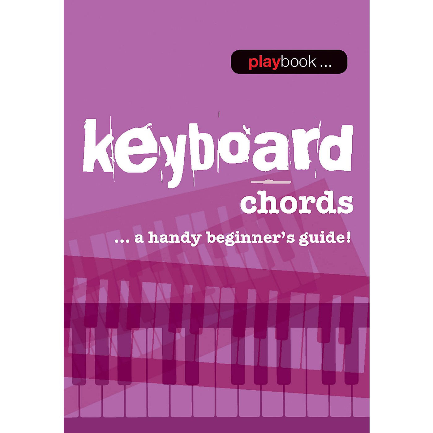 Music Sales Playbook - Keyboard Chords (A Handy Beginner's Guide!) Music Sales America Series Softcover by Various thumbnail