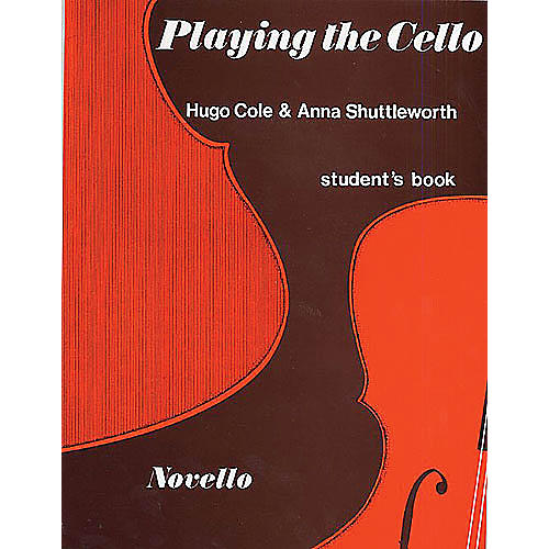 Music Sales Playing the Cello (Student's Book) Music Sales America Series Written by Anna Shuttleworth thumbnail