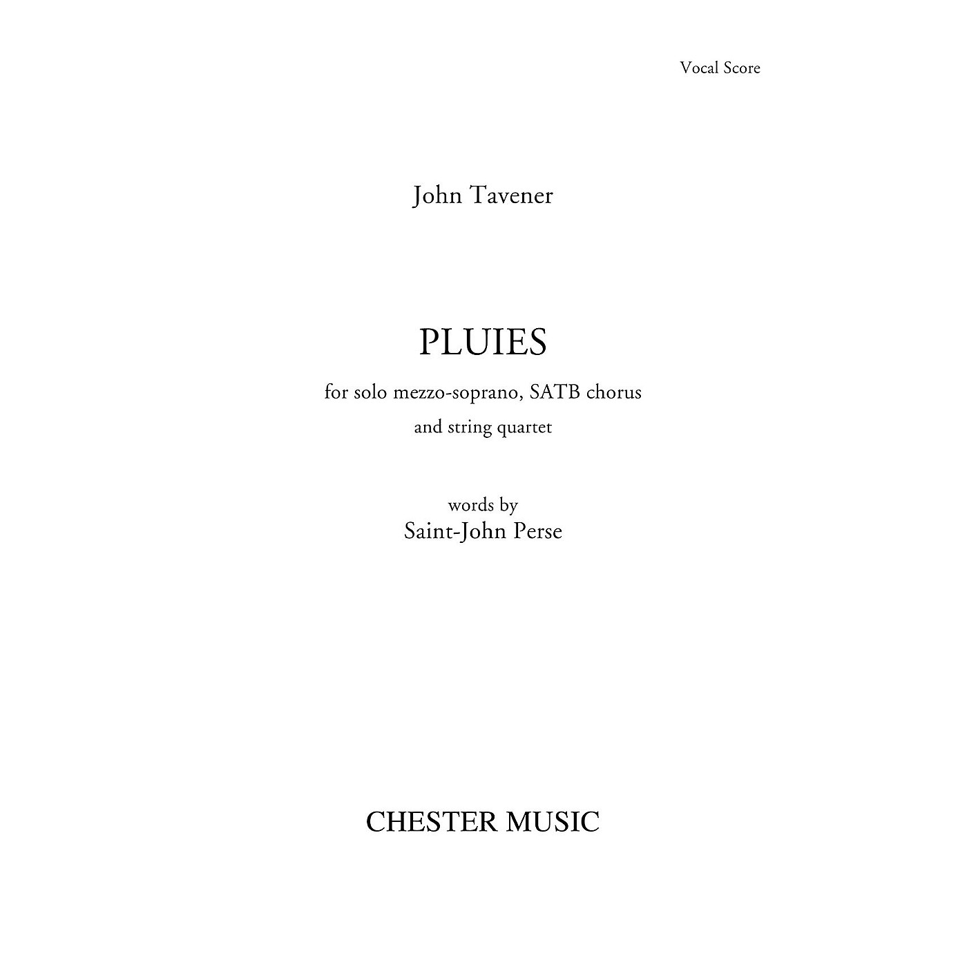 Chester Music Pluies (for Mezzo-Soprano, SATB chorus and piano) SATB Score Composed by John Tavener thumbnail