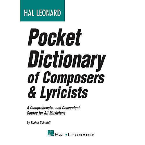 Hal Leonard Pocket Dictionary Of Composers & Lyricists thumbnail