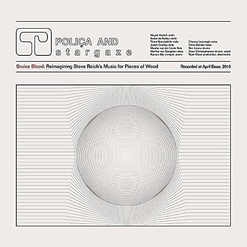 Alliance Polica - Bruise Blood: Reimagining Steve Reich's Music for Pieces of Wood thumbnail