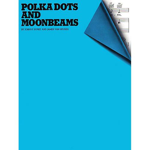 Music Sales Polka Dots and Moonbeams Music Sales America Series thumbnail