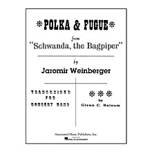Associated Polka and Fugue from Schwanda, the Bagpiper Concert Band Level 4-5 Composed by Jaromir Weinberger