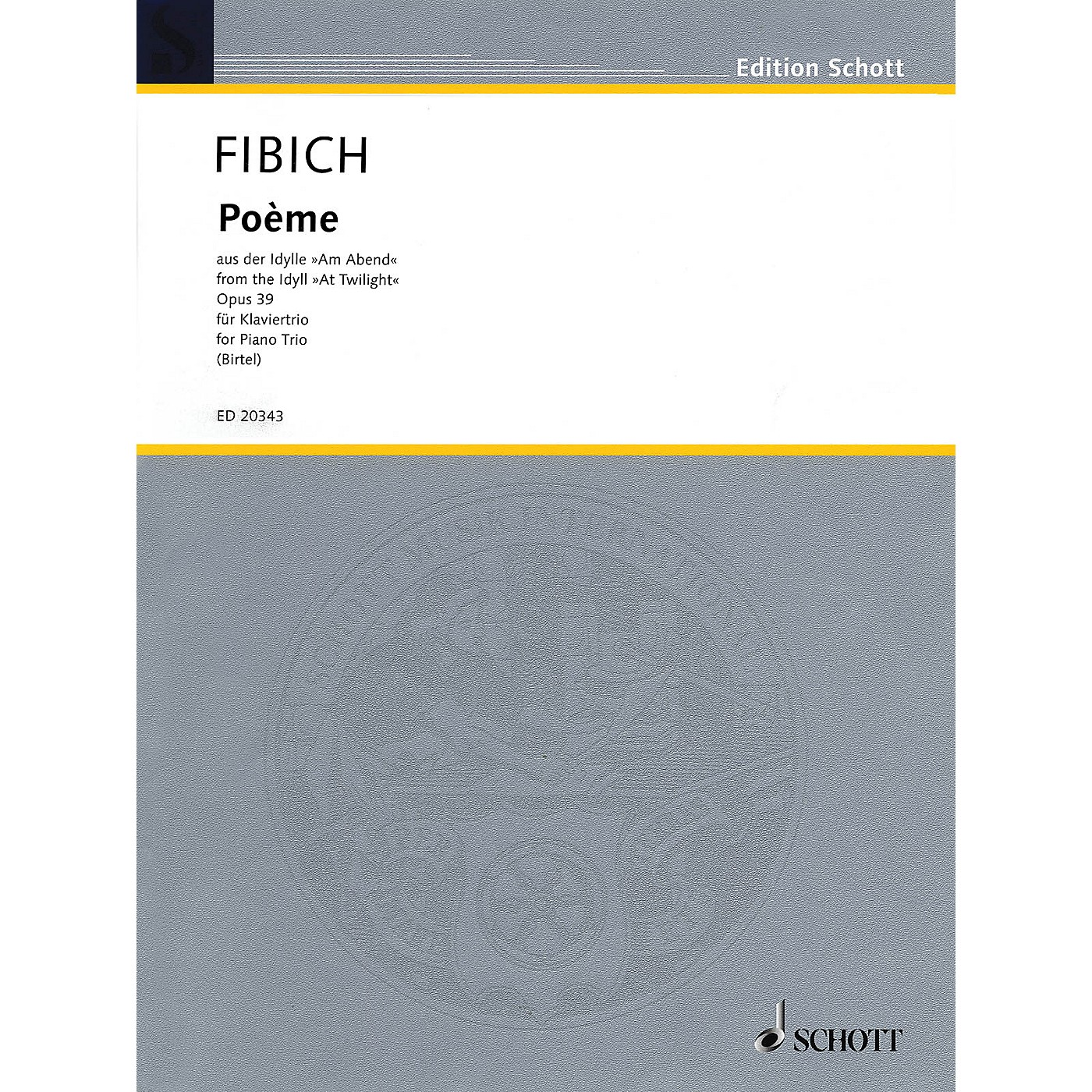 Schott Poème from the Idyll At Twilight String Orchestra Composed by Zdenek Fibich Arranged by Wolfgang Birtel thumbnail