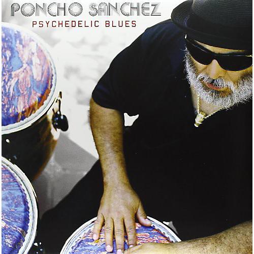 Alliance Poncho Sanchez - Psychedelic Blues thumbnail