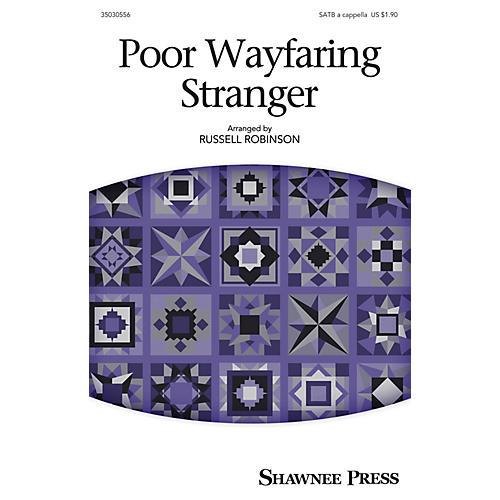 Shawnee Press Poor Wayfaring Stranger SATB a cappella arranged by Russell Robinson thumbnail