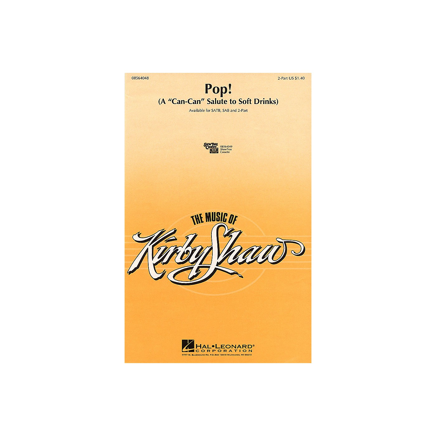 Hal Leonard Pop! (A Can-Can Salute to Soft Drinks) 2-Part composed by Kirby Shaw thumbnail