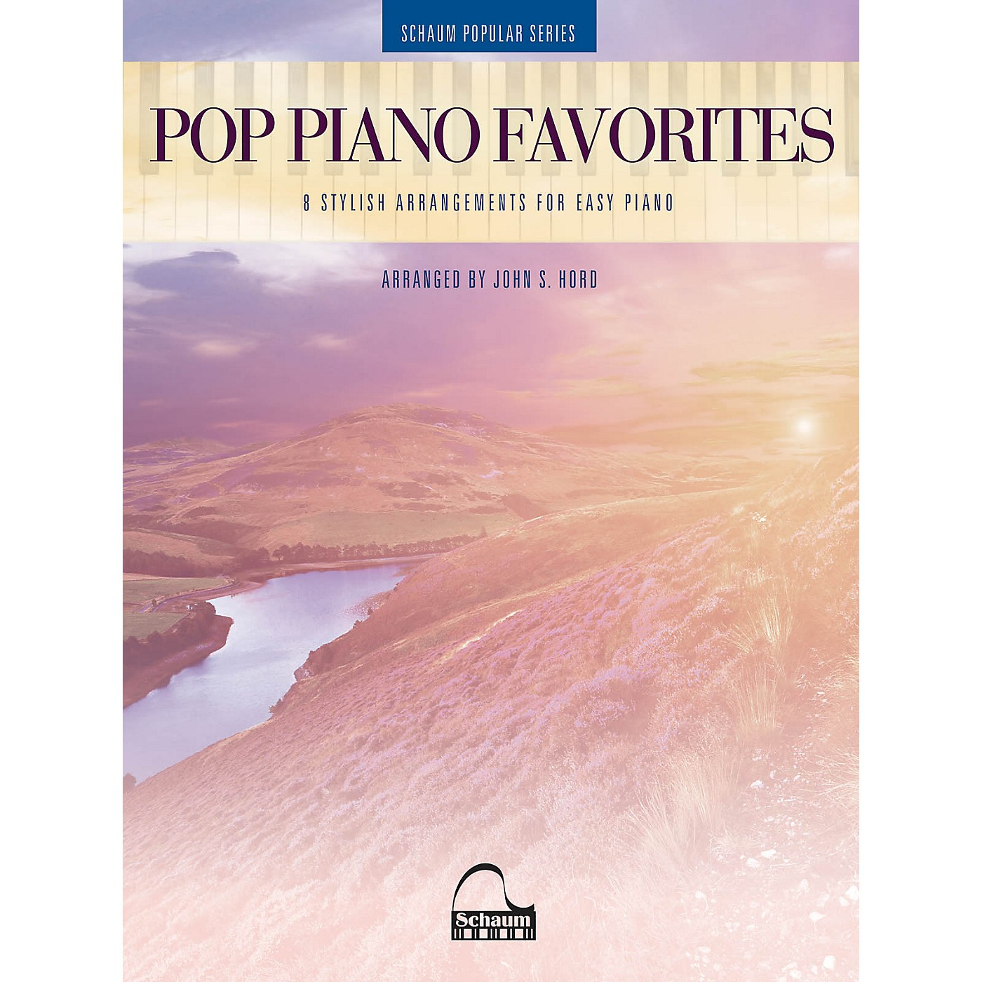 SCHAUM Pop Piano Favorites - 8 Stylish Arrangements for Easy Piano (Schaum Popular Series arranged from John S. Hord) thumbnail