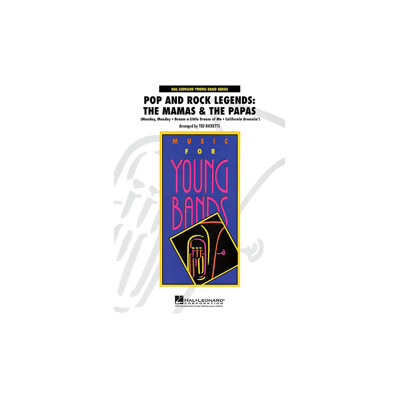 Hal Leonard Pop and Rock Legends - The Mamas & the Papas - Young Concert Band Level 3 by Ted Ricketts thumbnail
