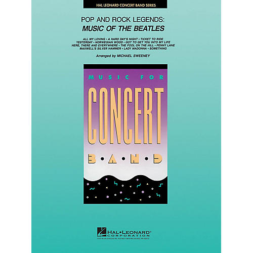 Hal Leonard Pop and Rock Legends: Beatles Concert Band Level 4 by The Beatles Arranged by Michael Sweeney thumbnail