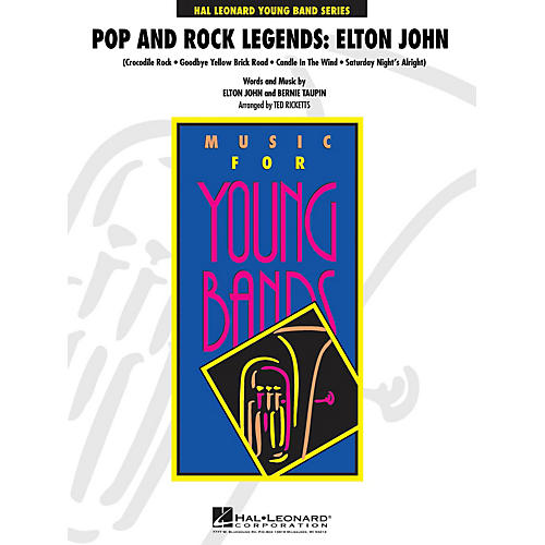 Hal Leonard Pop and Rock Legends: Elton John - Young Concert Band Level 3 by Ted Ricketts thumbnail