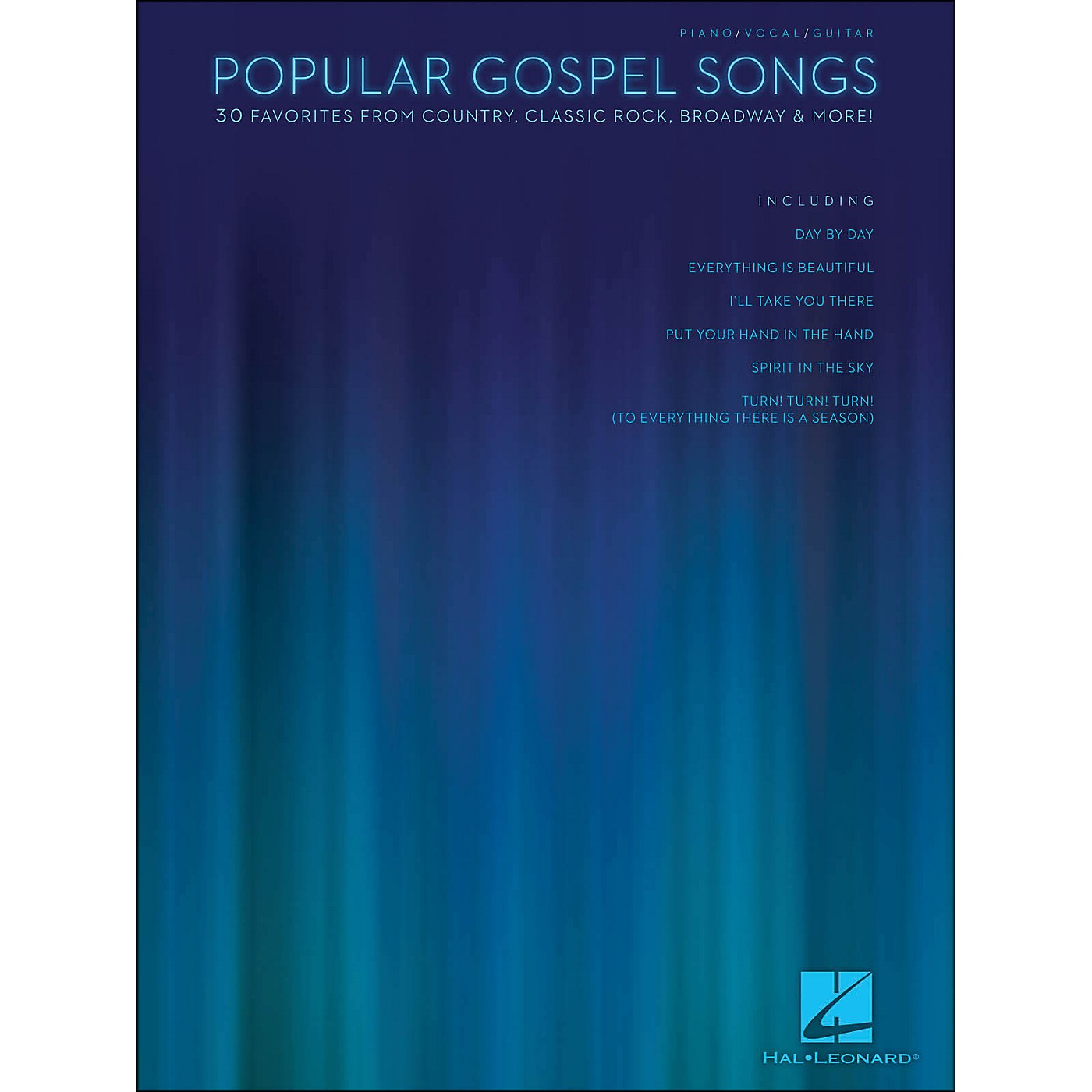 Hal Leonard Popular Gospel Songs - 30 Favorites From Country, Classic Rock, Broadway & More arranged for piano, vocal, and guitar (P/V/G) thumbnail