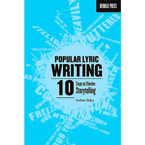 Berklee Press Popular Lyric Writing - 10 Steps To Effective Storytelling thumbnail