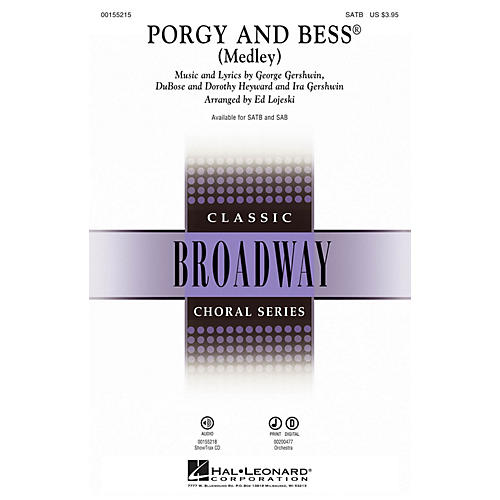 Hal Leonard Porgy and Bess (Medley) SATB arranged by Ed Lojeski thumbnail