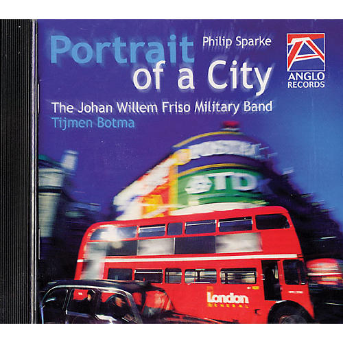 Anglo Music Press Portrait of a City (Anglo Music Press CD) Concert Band Composed by Philip Sparke thumbnail