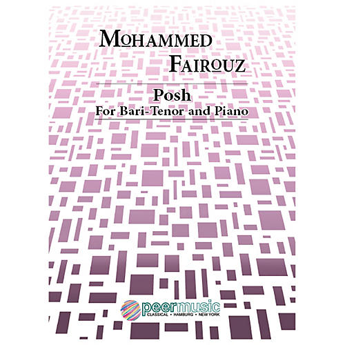 Peer Music Posh (Bari-Tenor and Piano) Peermusic Classical Series  by Mohammed Fairouz thumbnail