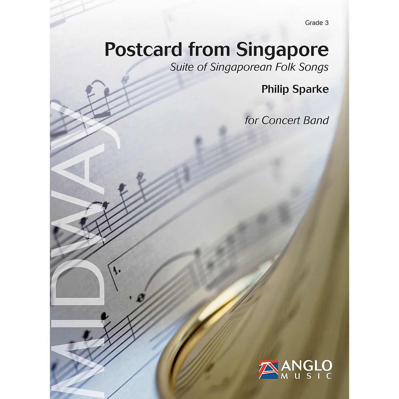 Anglo Music Postcard from Singapore (Grade 3 - Score Only) Concert Band Level 3 Composed by Philip Sparke thumbnail