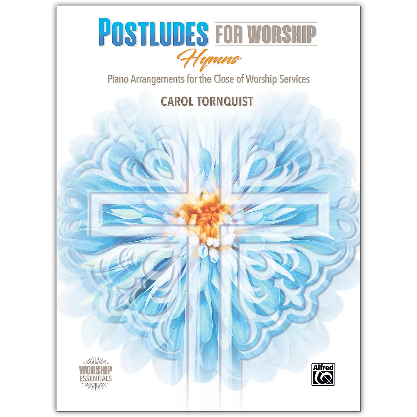 BELWIN Postludes for Worship: Hymns Piano Late Intermediate / Early Advanced thumbnail