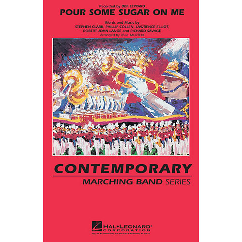 Hal Leonard Pour Some Sugar On Me Marching Band Level 3 by Def Leppard Arranged by Paul Murtha thumbnail